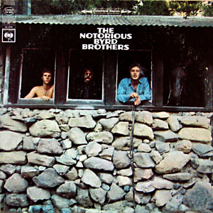 Byrds/The Notorious Byrd brothers