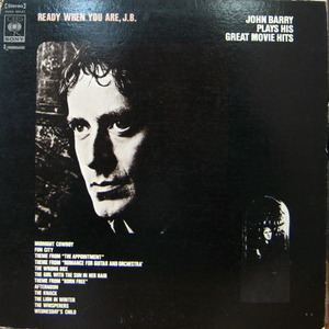 John Barry/Ready when you are, J.B