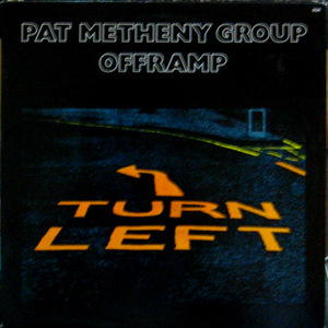 Pat Metheny Group/Offramp