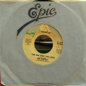 "Air Supply/The One That You Love (7"" Single)"