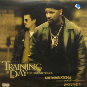 Training day Soundtrack-Krumbsnatcha/Woles