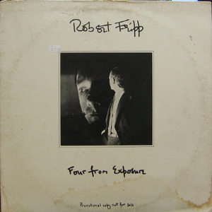 "Robert Fripp/Four From Exposure (12"" Single)"