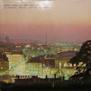 Chick Corea And Gary Burton In Concert, Zurich, October 28, 1979 (2lp)