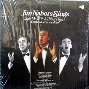 Jim Nabors Sings Love me with all your heart