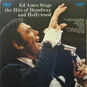Ed Ames sings the hits of Broadway and Hollywood