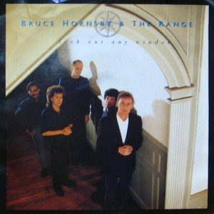 Bruce Hornsby&The Range/Look out any window(7inch)