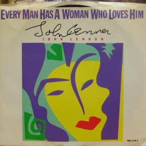 John Lennon/Every man has a woman who loves him(7inch)
