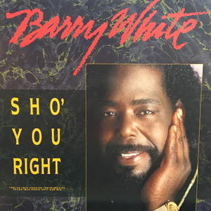 "Barry White/Sho' You Right(12"")"