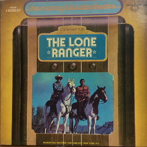 The Murray Hill Radio Theater Presents/The Lone Ranger(4LP)