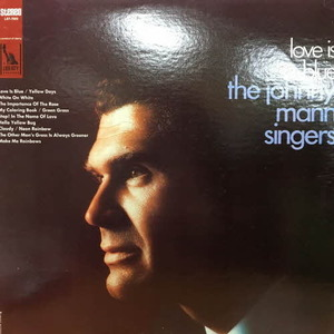 Johnny Mann Singers/Love Is Blue