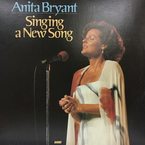 Anita Bryant/Singing A New Song