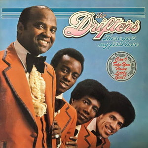 Drifters/There Goes My First Love
