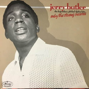 Jerry Butler/Only The Strong Survive