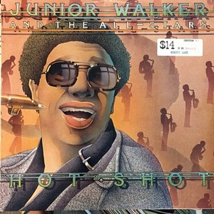 Junior Walker & The All Stars ‎– Hot Shot
