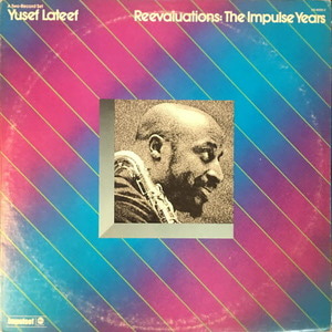 Yusef Lateef ‎– Reevaluations: The Impulse Years(2lp)