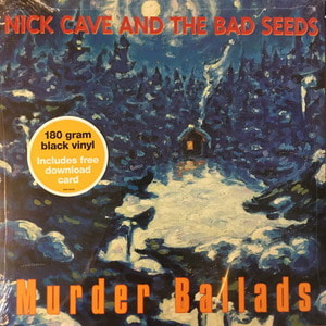 Nick Cave and the Bad Seed-Murder Ballads(미개봉, 180g 2LP)