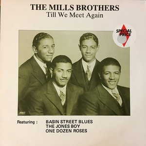 Mills Brothers - Till we meet again