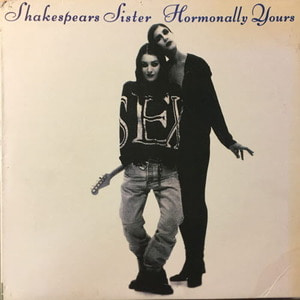 Shakespears Sister - Hormonally Yours(라이센스)