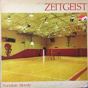 Zeitgeist - Translate Slowly