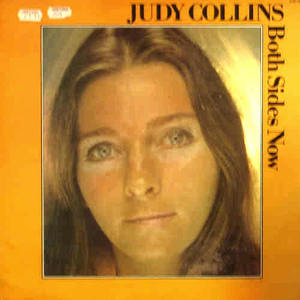 BOTH SIDES NOW, JUDY COLLINS